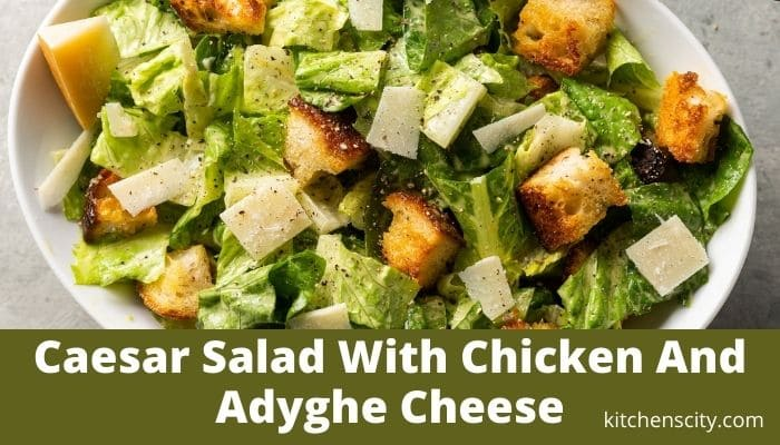 Caesar Salad With Chicken And Adyghe Cheese